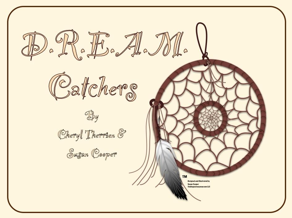D.R.E.A.M. Catcher's, findingourwaynow.com