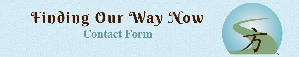 Finding Our Way Now - Contact Form