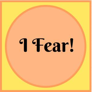 I Fear, findingourwaynow.com