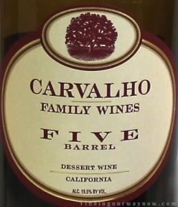 Carvalho Family Winery Five Barrel Tawny Port, findingourwaynow.com