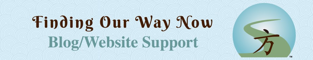 Website Contributors, Finding Our Way Now - Blog/Website Support