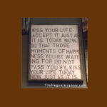 Kiss Your Life, findingourwaynow.com